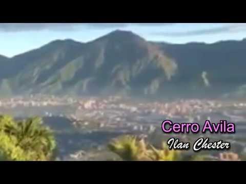 Cerro el avila - iLan Chester