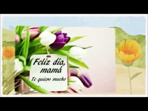 ¡ FELIZ DÍA DE LA MADRE 2021 ! - Felicitación Virtual Original para el Día de la Madre