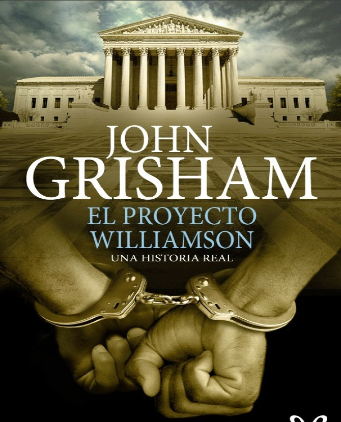 El Proyecto Williamson de John Grisham