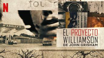 La serie de Netflix del Proyecto Williamson de Jhon Grisham