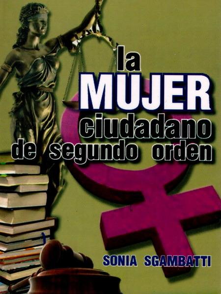 La mujer ciudadana de segundo orden – Gustavo Mirabal