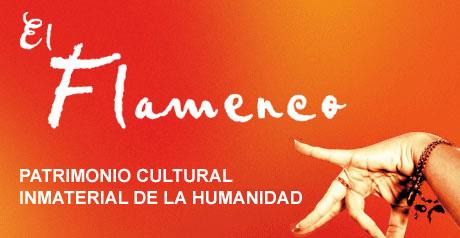 El flamenco un Patrimonio Cultural Inmaterial de la Humanidad